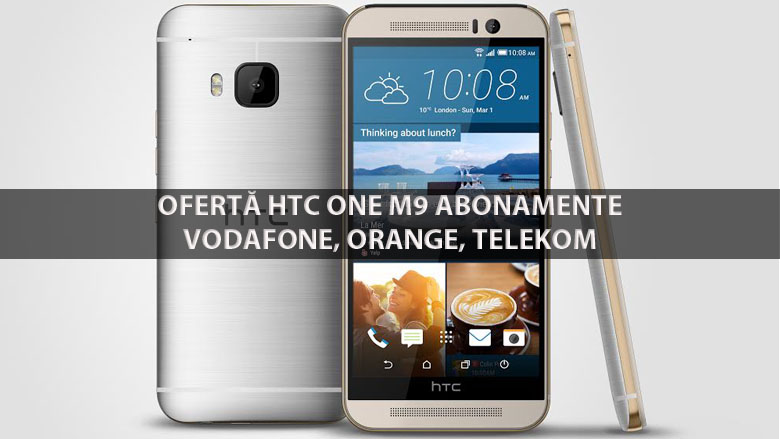 Oferta la abonament HTC ONE M9