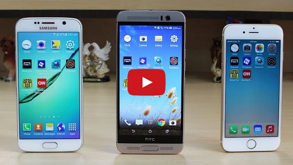 Samsung S6 vs HTC ONE M9 PLUS, IPHONE 6