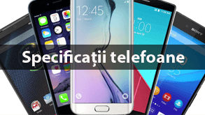 Specificatii telefoane mobile