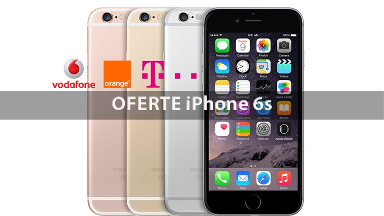 Oferta iphone 6s la abonament vodafone orange telekom