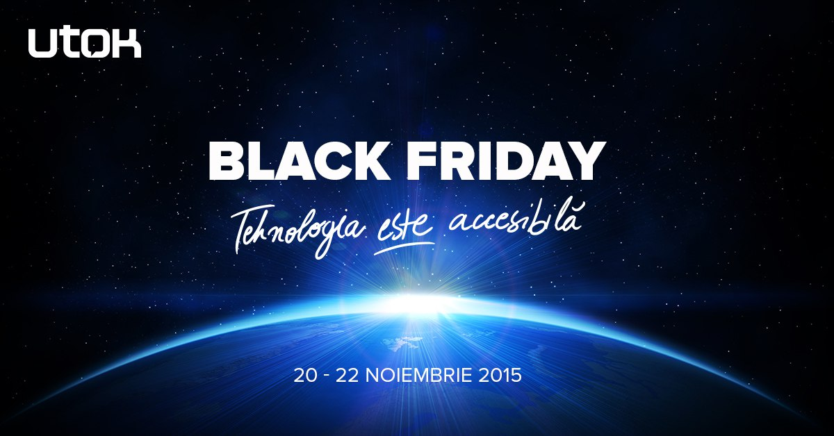 Black Friday la UTOK