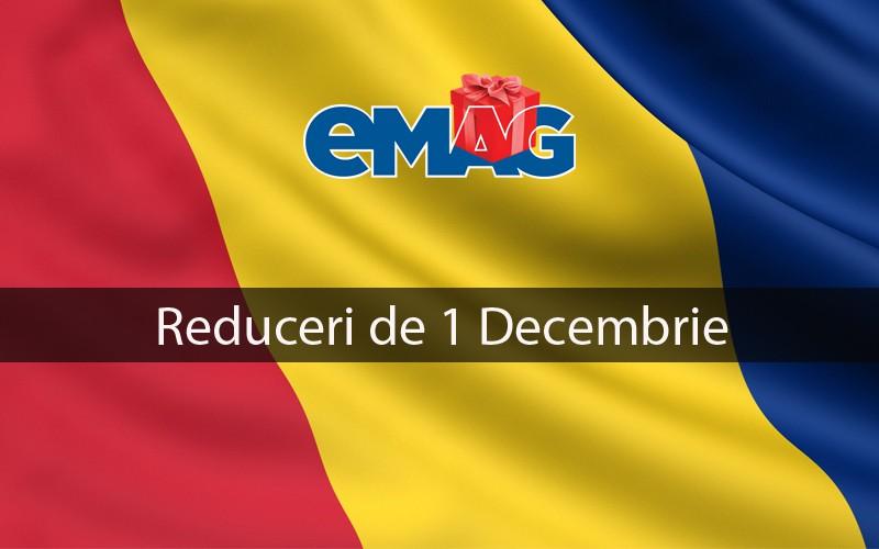 Reduceri la eMag de 1 Decembrie