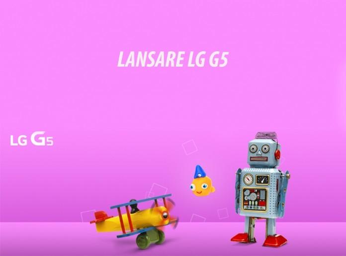 Lansarea LG G5 2016